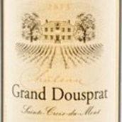 大杜斯帕特酒庄甜白葡萄酒(Chateau Grand Dousprat,Sainte-Croix-du-Mont,France)