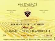 鸿布列什图克汗-埃连维园灰皮诺干白葡萄酒(Domaine Zind-Humbrecht Herrenweg de Turckheim Pinot Gris,...)