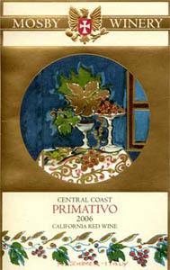 莫斯比酒庄普里米蒂沃干红葡萄酒(Mosby Primativo,Central Coast,USA)