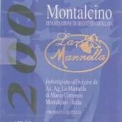 La Mannella Rosso di Montalcino,Tuscany,Italy