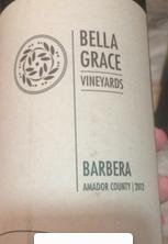 贝拉·格蕾丝巴贝拉干红葡萄酒(Bella Grace Vineyards Barbera,USA)