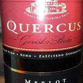 栎属酒庄梅洛红葡萄酒(Quercus Merlot,Goriska Brda,Slovenia)