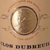 迪布勒伊圣克里斯托夫柏德斯干红葡萄酒(Clos Dubreuil St.Christophe Des Bardes,Saint-Emilion,France)