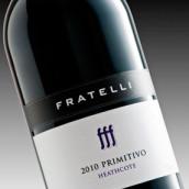 弗瑞特里普里米蒂沃干红葡萄酒(Fratelli Primitivo,Heathcote,Australia)