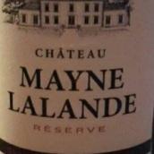 梅恩拉朗德酒庄珍藏干红葡萄酒(Chateau Mayne Lalande Reserve,Bordeaux,France)