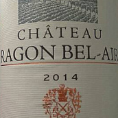 瑞根贝爱尔超级波尔多红葡萄酒(Chateau Ragon Bel Air Bordeaux Superieur,Bordeaux,France)