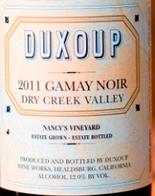 杜索酒庄黑佳美干红葡萄酒(Duxoup Wine Works Gamay Noir,Dry Creek Valley,USA)