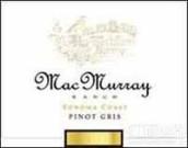 麦克莫雷灰皮诺干白葡萄酒(索诺玛海岸)(MacMurray Ranch Pinot Gris, Sonoma Coast, USA)