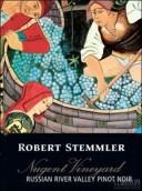 罗伯特·史德姆勒劳根特庄园黑皮诺干红葡萄酒(Robert Stemmler Nugent Vineyard Pinot Noir,Russian River ...)