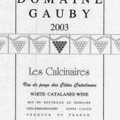 Domaine Gauby Les Calcinaires Blanc,Vin de Pays des Cotes ...