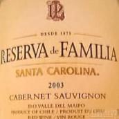 圣卡罗家族珍藏赤霞珠干红葡萄酒(Santa Carolina Reserva de Familia Cabernet Sauvignon, Valle del Maipo, Chile)