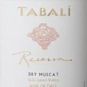 达百利珍藏麝香干白葡萄酒(Tabali Reserva Dry Muscat,Limari Valley,Chile)