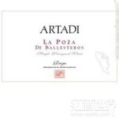 阿塔迪波萨-巴列斯特罗干红葡萄酒(Artadi La Poza de Ballesteros, Rioja DOCa, Spain)