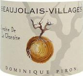 多米尼克•皮龙博若莱村香奈园干红葡萄酒(Dominique Piron Domaine de la Chanaise Beaujolais Villages, Beaujolais, France)