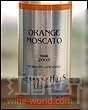 德克萨斯州麝香甜白葡萄酒(Texas Hills Vineyard Orange Muscat,Texas High Plains,USA)