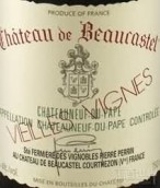 博卡斯特尔老藤瑚珊白葡萄酒(Chateau de Beaucastel Roussanne Vieilles Vignes,Chateauneuf ...)