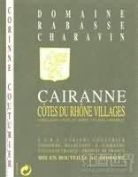 Domaine Rabasse Charavin Cotes du Rhone Villages Cairanne,...