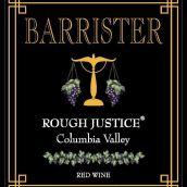 律师不公平的审判XIII干红葡萄酒(Barrister Winery Rough Justice XIII, Columbia Valley, USA)