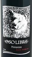 奥索利柏玲珑干红葡萄酒(Oso Libre Primoroso,Central Coast,USA)