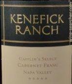 肯尼菲克凯特琳特选品丽珠干红葡萄酒(Kenefick Ranch Caitlin's Select Cabernet Franc,Napa Valley,...)