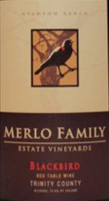 梅勒家族黑鸟混酿干红葡萄酒(Merlo Family Estate Vineyards Blackbird Red Blend, Trinity County, USA)