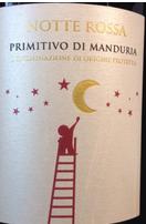 诺特罗萨普里米蒂沃干红葡萄酒(Notte Rossa Primitivo Di Manduria,Puglia,Italy)