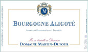 马丁·迪富尔酒庄勃艮第阿里高特白葡萄酒(Domaine Martin Dufour Bourgogne Aligote, Burgundy, France)