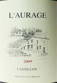 奥拉奇酒庄红葡萄酒(Domaine de L'Aurage, Cotes de Castillon, France)