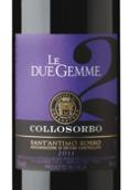 柯罗索伯两种宝石干红葡萄酒(Collosorbo Le Due Gemme,Tuscany,Italy)