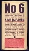 赛奎农6号黑皮诺干红葡萄酒(Sine Qua Non No.6 Pinot Noir,Yamhill County,USA)