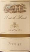 皮埃什酒庄顶级干白葡萄酒(Chateau Puech-Haut Prestige Blanc, Saint-Drezery, France)