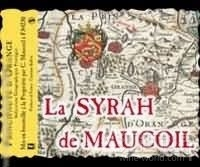 玛科尔西拉干红葡萄酒(Chateau Maucoil La Syrah de Maucoil Rouge,Vin de Pays de la ...)