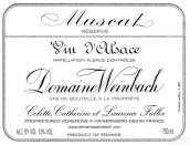 温巴赫珍藏麝香干白葡萄酒(Domaine Weinbach Muscat Reserve,Alsace,France)