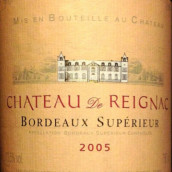 雷尼亚克副牌干红葡萄酒(Chateau de Reignac,Bordeaux Superieur,France)