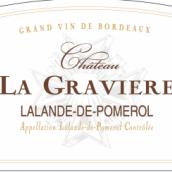 格拉维赫干红葡萄酒(Chateau la Graviere,Lalande-de-Pomerol,France)