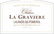 格拉维赫干红葡萄酒(Chateau la Graviere, Lalande-de-Pomerol, France)