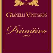 吉纳利普里米蒂沃干红葡萄酒(Gianelli Vineyards Primitivo,Tuolumne County,USA)
