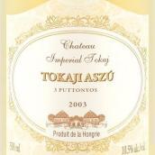 皇室托卡伊3筐托卡伊阿苏甜白葡萄酒(Chateau Imperial Tokaj Aszu 3 Puttonyos,Tokaj-Hegyalja,...)
