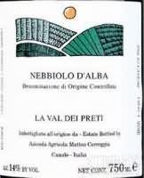 Matteo Correggia La Val dei Preti Nebbiolo d'Alba,Piedmont,...