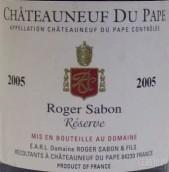 沙邦酒庄珍藏教皇新堡红葡萄酒(Roger Sabon Reserve, Chateauneuf-Du-Pape, France)