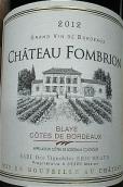 法姆布伦酒庄波尔多布拉伊丘干红葡萄酒(Chateau Fombrion,Cotes de Bordeaux Blaye,France)