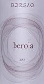 博颂贝罗拉干红葡萄酒(Borsao Berola, Campo de Borja, Spain)