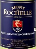蒙罗歇尔霞多丽白葡萄酒(橡木桶陈酿)(Mont Rochelle Barrel Fermented Chardonnay,Franschhoek Valley...)