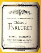法鲁瑞特苏玳甜白葡萄酒(Chateau Farluret Sauternes,Barsac,France)