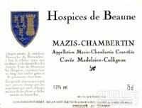 伯恩济贫院玛德琳·科尼翁混酿(玛兹-香贝丹特级园)红葡萄酒(Hospices de Beaune Mazis-Chambertin Grand Cru Cuvee ...)