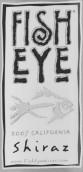 Fish Eye Shiraz,California,USA