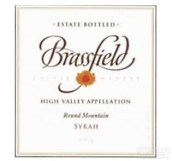 布拉斯菲尔德圆山西拉干红葡萄酒(Brassfield Estate Winery Round Mountain Vineyard Syrah,High ...)