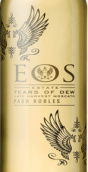 厄俄斯露的眼泪晚收莫斯卡托甜白葡萄酒(Eos Estate Tears of Dew Late Harvest Moscato, Paso Robles, USA)