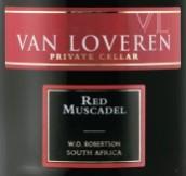 凡拉润密斯卡德甜红葡萄酒(Van Loveren Red Muscadel, Robertson, South Africa)