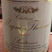 马尼酒庄贵腐甜白葡萄酒(Chateau Magni-Thibaut,Sauternes,France)